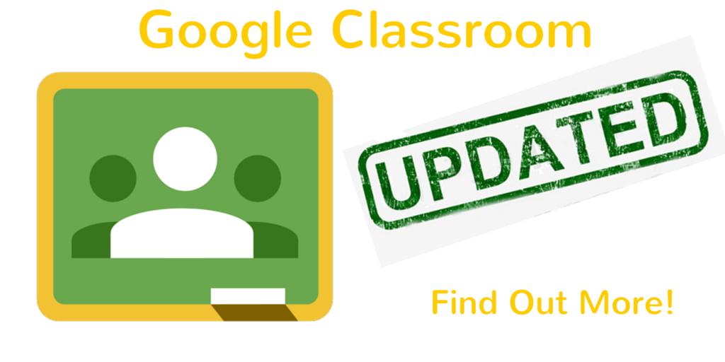Google Classroom  Great Mobiel Updates