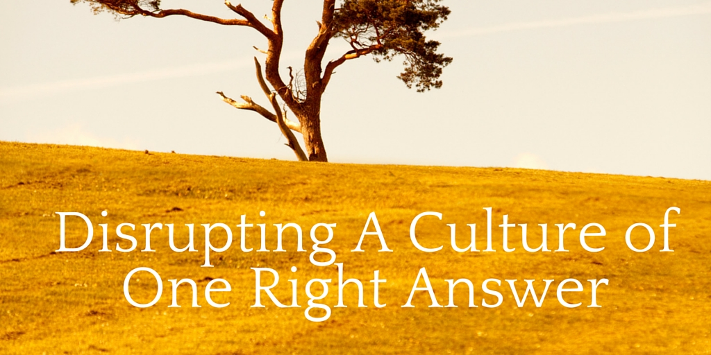 A culture of one right answer (2)