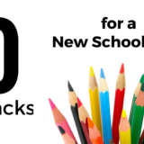 10 Life Hacks for Getting Ready for a New School Year