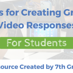 8 Tips for Creating Great Student Video Responses