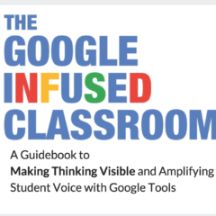 The Google Infused Classroom on LIVE