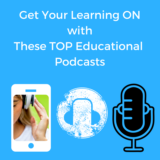 Get Your Learning On with These Top Educational Podcasts